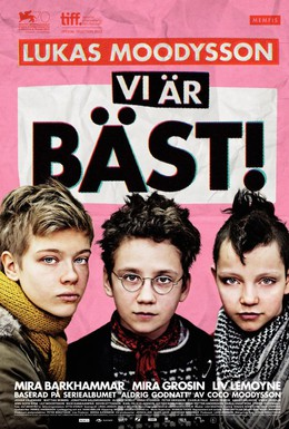 Постер фильма Мы – лучшие! (2013)