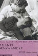 Влюбленные без любви (1948)