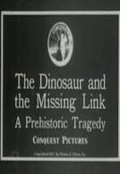 Динозавр и недостающее звено: Доисторическая трагедия (1915)