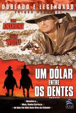 Постер фильма Доллар истинный и фальшивый (1967)