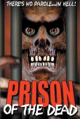Постер фильма Тюрьма мертвых (2000)