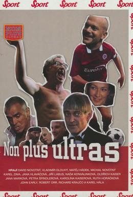 Постер фильма Нон плюс Ультрас (2004)
