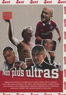 Нон плюс Ультрас (2004)