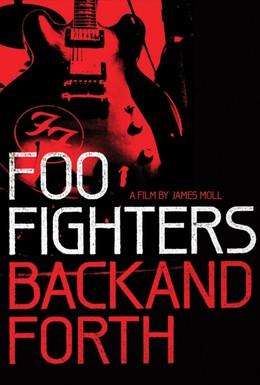 Постер фильма Foo Fighters: Назад и обратно (2011)