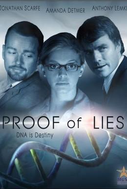 Постер фильма Доказательство лжи (2006)