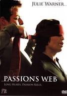 Паутина страсти (2007)