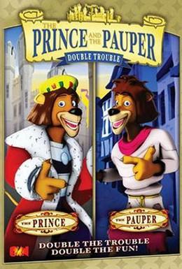 Постер фильма Принц и нищий (2007)
