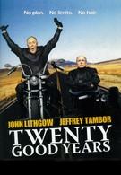 Двадцать славных лет (2006)