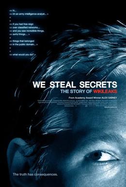 Постер фильма Мы крадем секреты: История WikiLeaks (2013)