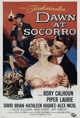 Постер фильма Рассвет в Сокорро (1954)