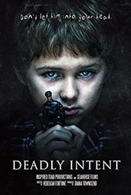 Постер фильма Смертельные намерения (2016)