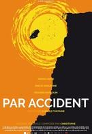Несчастный случай (2015)