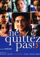 Не бросайте трубку (2004)