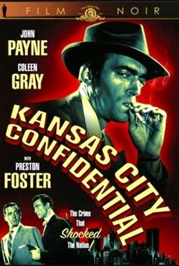 Постер фильма Тайны Канзас-Сити (1952)