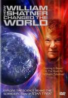 Как Уильям Шетнер изменил мир (2005)