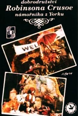 Постер фильма Приключение Робинзона Крузо, моряка из Йорка (1982)