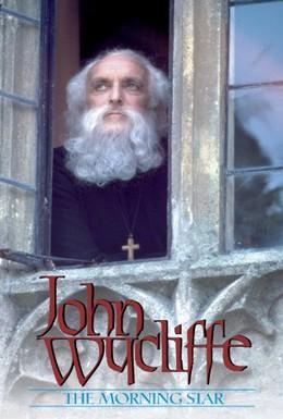 Постер фильма Джон Уиклиф: Утренняя звезда (1984)