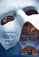 Призрак оперы в Королевском Алберт-холле (2011)