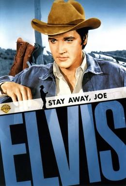 Постер фильма Держись подальше, Джо (1968)