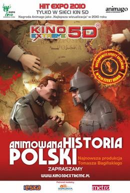 Постер фильма Анимированная история Польши (2010)