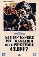 Как можно быть таким ублюдком, инспектор Клифф? (1973)