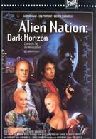 Нация пришельцев: Темный горизонт (1994)