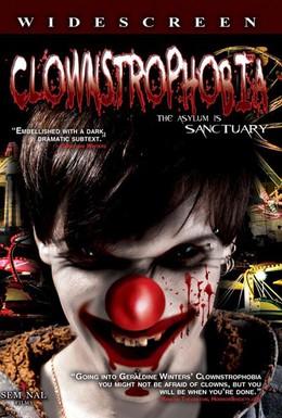 Постер фильма Клоунстрофобия (2009)