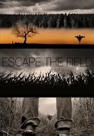 Побег с поля (2021)