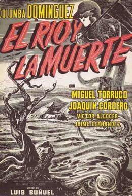 Постер фильма Река и смерть (1954)