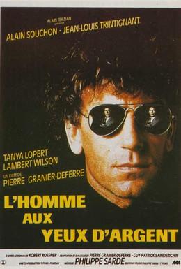 Постер фильма Человек с глазами цвета серебра (1985)