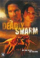 Смертоносный рой (2003)