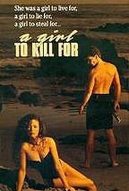Постер фильма Та, ради которой можно убить (1990)