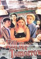 Убей меня завтра (2000)