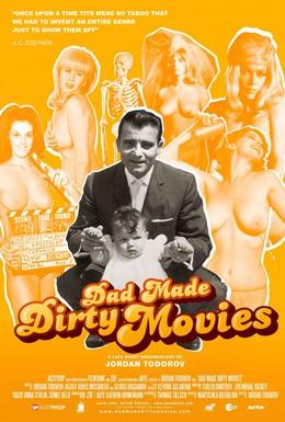Постер фильма Отец, снимавший грязные фильмы (2011)