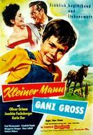 Такой маленький, а уже мужчина (1957)