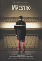Маэстро (2004)