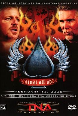 Постер фильма TNA Против всех сложностей (2005)