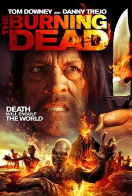 Постер фильма Пылающие мертвецы (2015)
