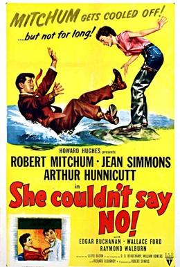 Постер фильма Она не могла сказать нет (1954)