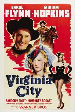 Постер фильма Вирджиния-Сити (1940)