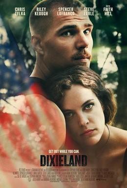 Постер фильма Диксиленд (2015)