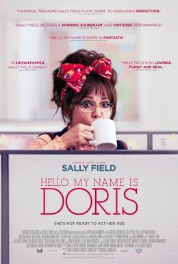 Постер фильма Здравствуйте, меня зовут Дорис (2015)