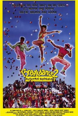 Постер фильма Брейк-данс 2: Электрическое Бугало (1984)