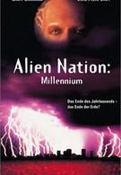 Нация пришельцев: Миллениум (1996)