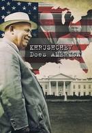 Хрущёв уделывает Америку (2013)