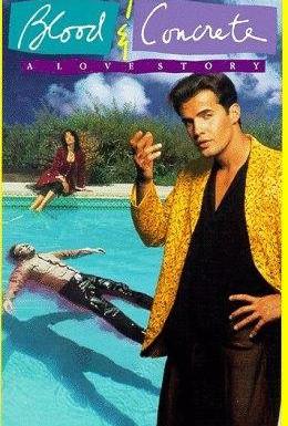 Постер фильма Кровь и бетон (1991)