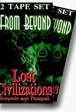 Постер фильма Исчезнувшие цивилизации (1995)