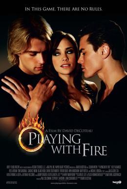 Постер фильма Игра с огнем (2008)