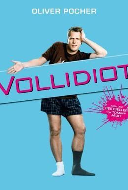 Постер фильма Полный идиот (2007)