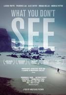 То, что ты не видишь (2009)